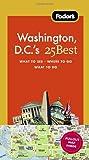 Washington, D. C.'s 25 Best, Fodor's Travel Publications, Inc. Staff, 1400005477