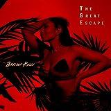 The Great Escape [Explicit]