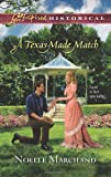 A Texas-Made Match, Noelle Marchand, 0373829574
