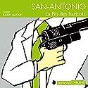 La fin des haricots (San-Antonio 44) | Livre audio Auteur(s) : Frédéric Dard Narrateur(s) : Julien Allouf
