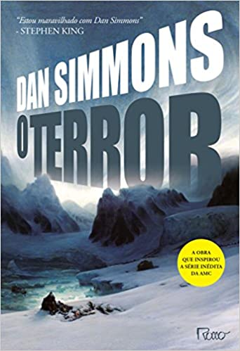 O Terror (Em Portugues do Brasil): Dan Simmons: 9788532529381: Amazon.com: Books