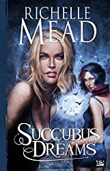 Georgina Kincaid , tome 3 : Succubus Dreams