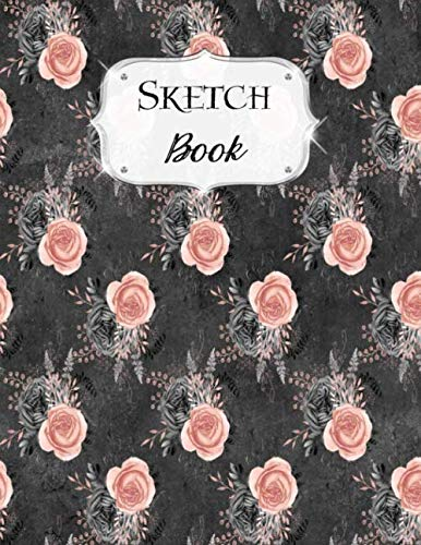 Sketch Book: Flower | Sketchbook | Scetchpad for Drawing or Doodling | Notebook Pad for Creative Artists | Black Pink Floral