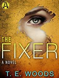 The Fixer: A Justice Novel
