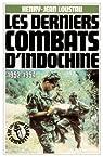 Les derniers combats d'Indochine, 1952-1954 par Loustau
