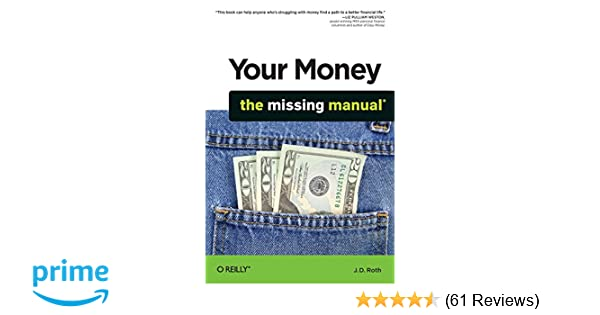 Your Money The Missing Manual JD Roth 9780596809409 Amazon Books