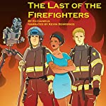 The Last of the Firefighters   Ed Daniels