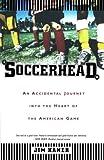 Soccerhead, Jim Haner, 0865477337
