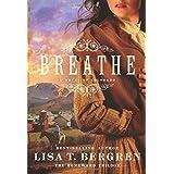 Breathe: A Novel of Colorado (The Homeward Trilogy)