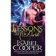 Lessons After Dark by Isabel Cooper (2012-04-03)