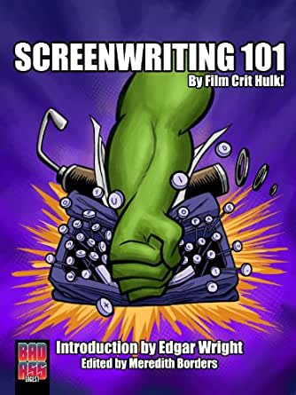 film crit hulk screenwriting 101 pdf