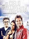Heaven In Your Eyes (El Cielo En Tu Mirada) (English Subtitled)