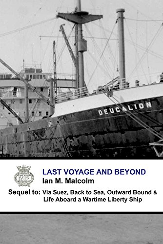 - Last Voyage and Beyond: Blue Funnel Line (Merchant Navy Series Book 4)