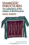 Symbolic Structures, Nigel Barley, 0521247454