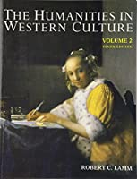 Humanities In Western Culture, Volume Two