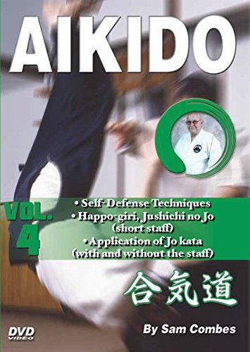 Aikido #4 Chokes, Self-Defense, Happo Giri, Jo Staff, Kata DVD