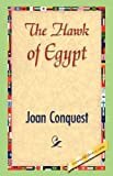 The Hawk of Egypt, Joan Conquest, 142184284X