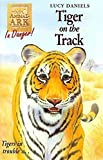 Animal Ark 39: Tiger on the Track