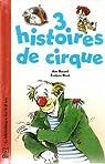 3 histoires de cirque par Rocard