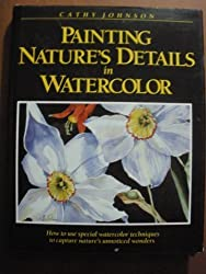Painting Nature's Details in Watercolour