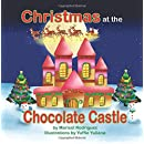 Christmas at the Chocolate Castle