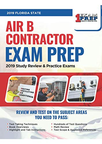 (2019 Florida Air B Contractor Exam: 2019 HVAC Study Review & Practice Exams)