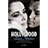 Hollywood Love Stories: True Love Stories from the Golden Days of the Silver Screen (Love Stories Series)