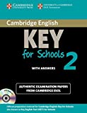 Cambridge English Key for Schools 2 Self-study Pack (Student's Book with Answers and Audio CD): Authentic Examination Papers from Cambridge ESOL-