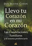 img - for Llevo tu corazon en mi corazon / I carry your heart in my heart: Las Constelaciones Familiares Y El Sistema Penitenciario / the Family Constellations and the Prison System (Spanish Edition) book / textbook / text book