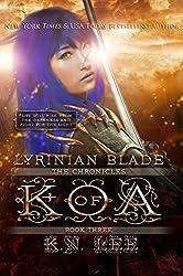 Lyrinian Blade (The Chronicles of Koa Book 3)
