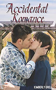 Accidental Romance by [Grell, Kimberly]