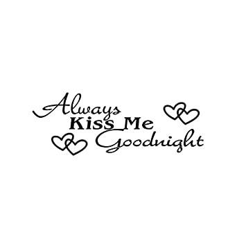 VivRealu0026reg; ALWAYS KISS ME GOODNIGHT Quote Black Words Room Art Mural Wall  Sticker Decal Part 37