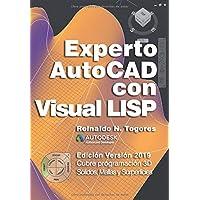 Experto AutoCAD con Visual LISP: Edición Versión 2019 (Spanish Edition)