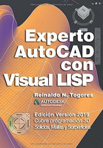 Experto AutoCAD con Visual LISP Edición Versión 2019  [Togores, Reinaldo N.] (Tapa Blanda)