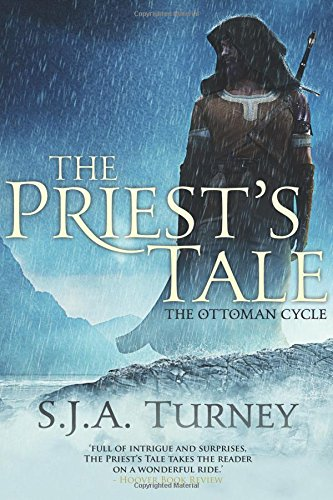 Read Online The Priest's Tale (The Ottoman Cycle) PDF