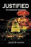 Justified: The Doomsday Scenario