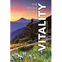 Vitality: The Young Living Lifestyle