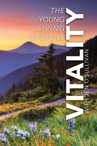 Vitality: The Young Living Lifestyle cover