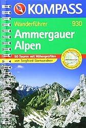 Ammergauer Alpen: Wanderführer mit Top-Routenkarten
