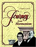 Journey from Mormonism, Christine Carroll, 1430304936
