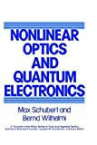 img - for Nonlinear Optics and Quantum Electronics (Wiley Series in Pure and Applied Optics) by Max Schubert (1986-07-30) book / textbook / text book