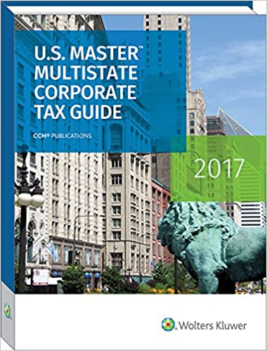 Us master multistate corporate tax guide 2017 cch state tax law us master multistate corporate tax guide 2017 2017th edition fandeluxe Images