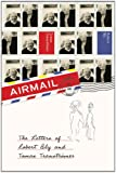 img - for Airmail: The Letters of Robert Bly and Tomas Transtromer book / textbook / text book