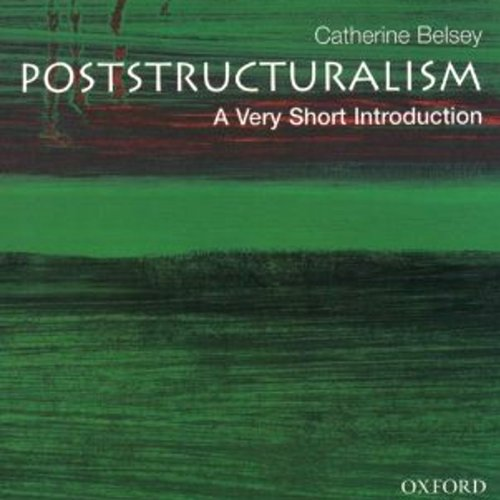 Poststructuralism: A Very Short Introduction by Audible Studios