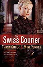 The Swiss Courier: A Novel