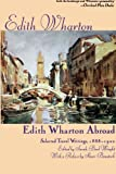 img - for Edith Wharton Abroad: Selected Travel Writings, 1888-1920 book / textbook / text book