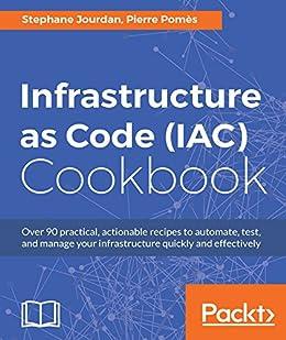 Amazon infrastructure as code iac cookbook ebook stephane infrastructure as code iac cookbook by jourdan stephane pomes pierre fandeluxe Choice Image