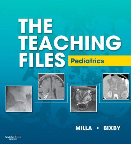 The Teaching Files: Pediatric (Teaching Files in Radiology) Pdf