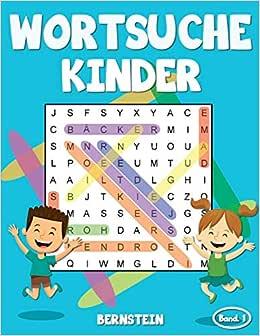 Wortsuche Kinder: 200 Leichte Wortsuchrätsel für Kinder