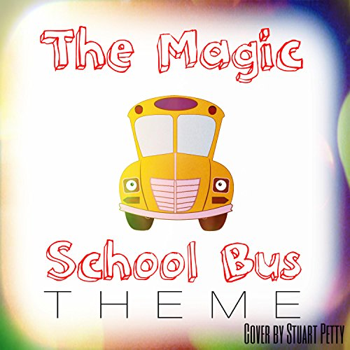 The Magic School Bus Theme School Bus Song
